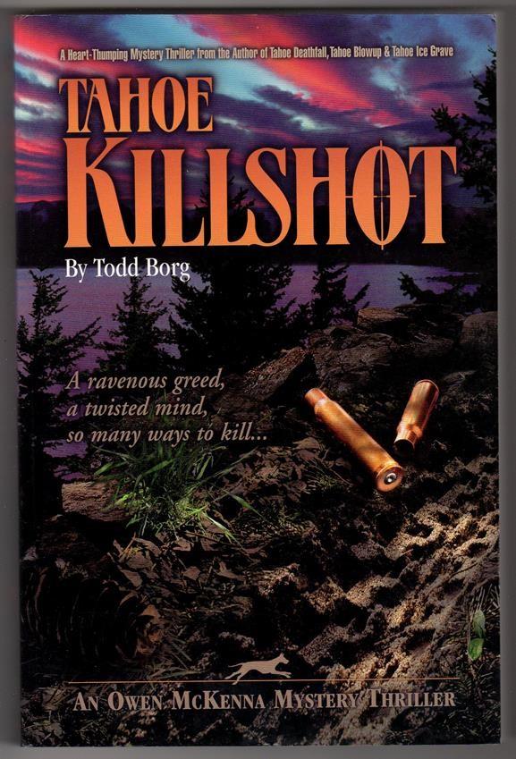 Tahoe Killshot (An Owen McKenna Mystery Thriller Book 4)