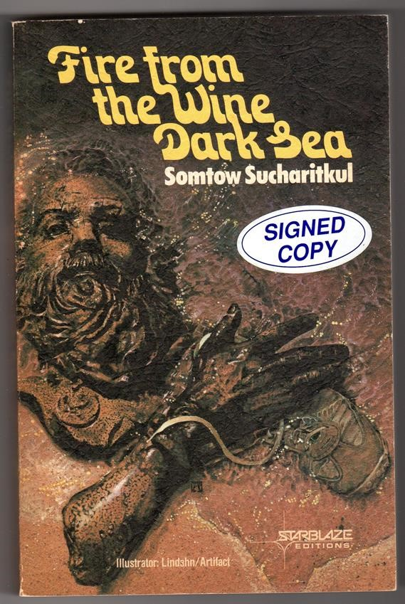 Fire from the Wine Dark Sea by Somtow Sucharitkul Signed