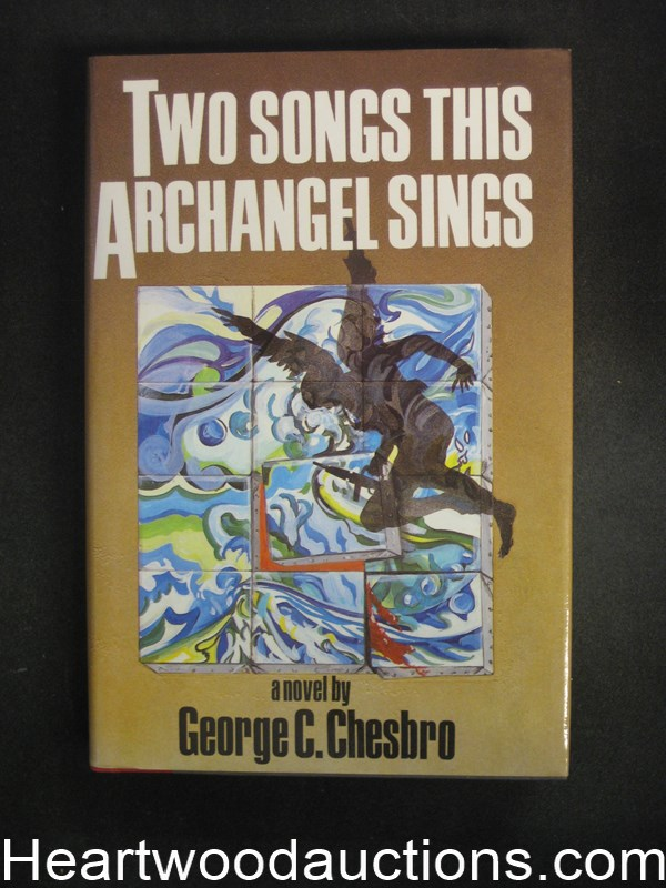 Two Songs This Archangel Sings by George C.  Chesbro