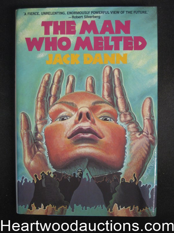 The Man Who Melted by Jack Dann- High Grade