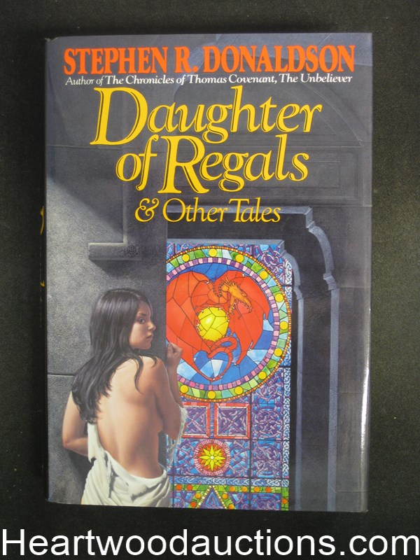 Daughters of Regals & Other Tales by Stephen R. Donaldson  Signed inscribed Unread