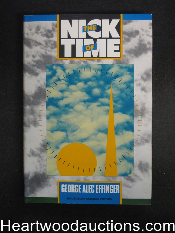 The Nick of Time by George Alec Effinger Signed and inscribed.