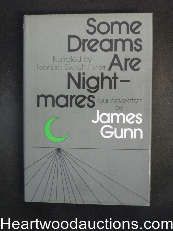 Some Dreams Are Nightmares by James Gunn- High Grade