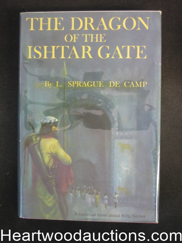 The Dragon of the Ishtar Gate by L. Sprague de Camp Signed