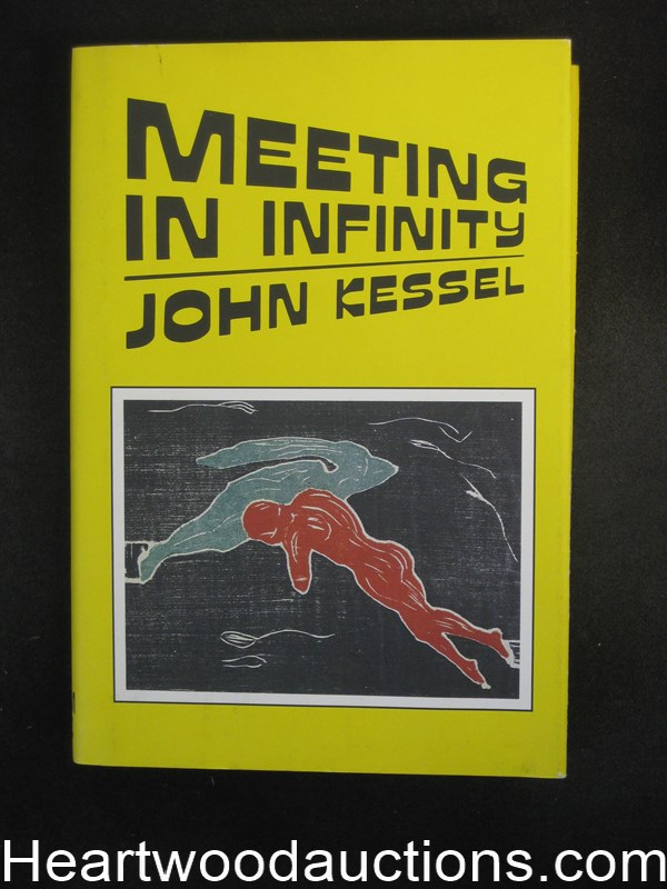 Meeting In Infinity by John Kessel Unread Copy- High Grade