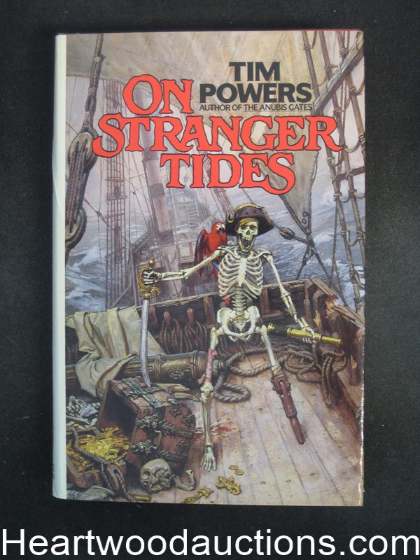 On Stranger Tides by Tim Powers Signed Inscribed- High Grade