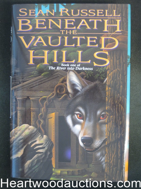 The Vaulted Hills by Sean Russell Beneath