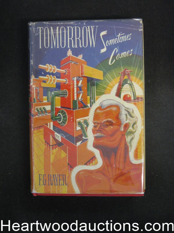 Tomorrow Sometimes Comes by F.G. Rayner