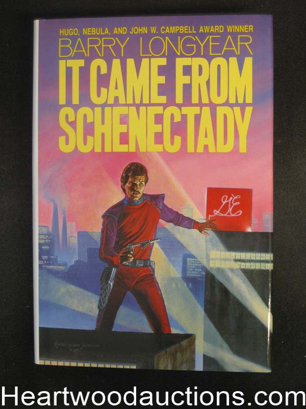 It Came From Schenectady by Barry Longyear Signed- High Grade