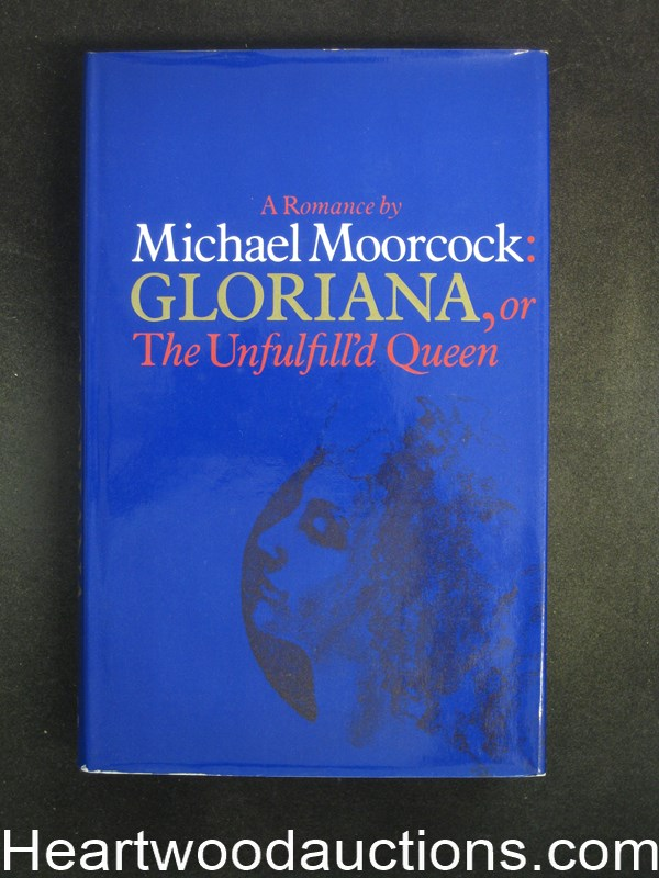 Gloriana, or The Unfulfilled Queen by Michael Moorcock- High Grade