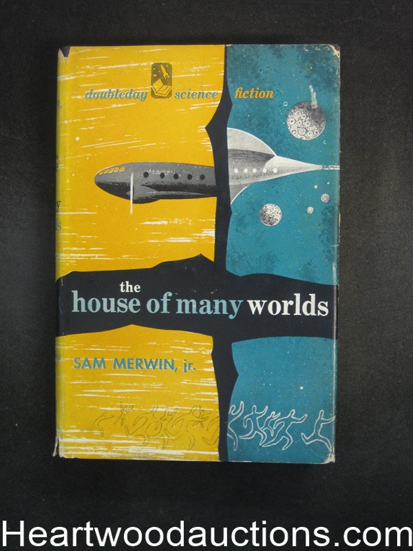 The House of Many Worlds by Sam Merwin, Jr.
