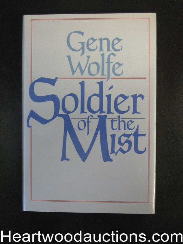 Soldier of the Mist by Gene Wolfe