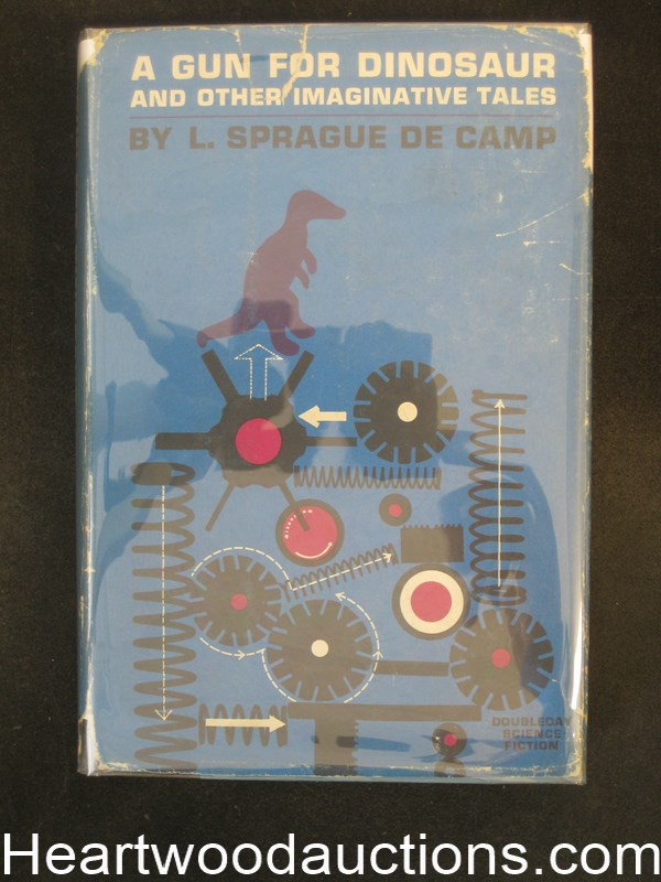 A Gun for Dinosaur and other imaginative tales by L. Sprague De Camp (Signed and Inscribed)
