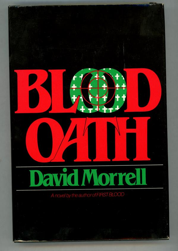 Blood Oath by David Morrell Signed/Inscribed First Edition (Stated)- High Grade