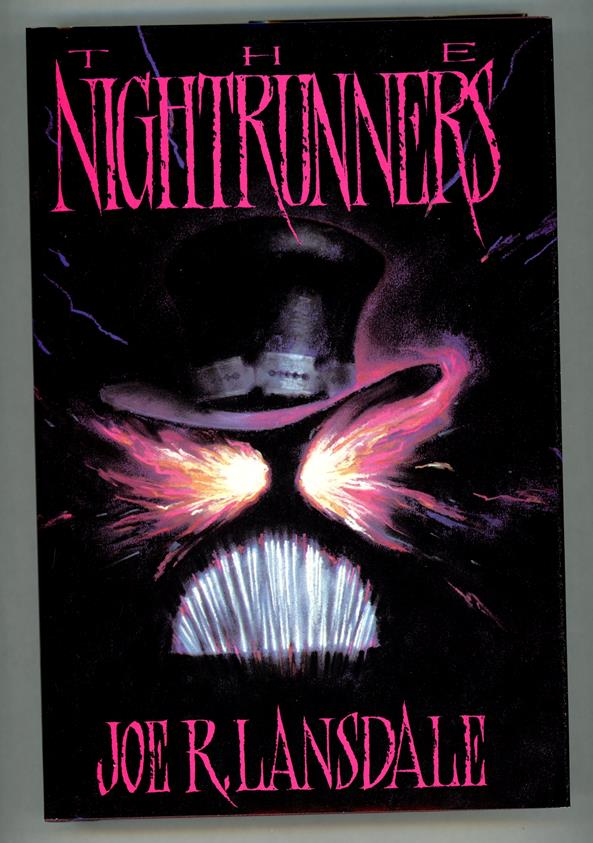 The Nightrunners by Jor R Lansdale Signed LTD 1st Edition- Ultra High Grade