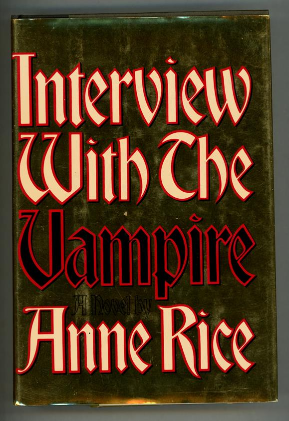 Interview with the Vampire by Anne Rice Signed Anniversary Reprint Edition- High Grade