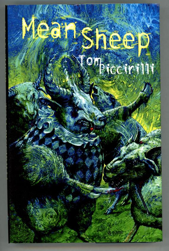 Mean Sheep by Tom Piccirilli Signed LTD First Edition #154/400- High Grade