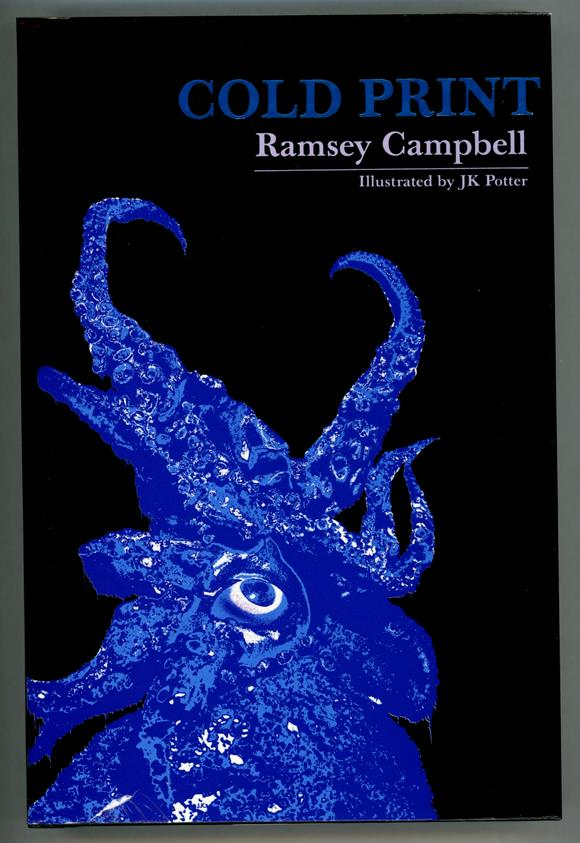 Cold Print by Ramsey Campbell Signed LTD First Ed #25/250- High Grade