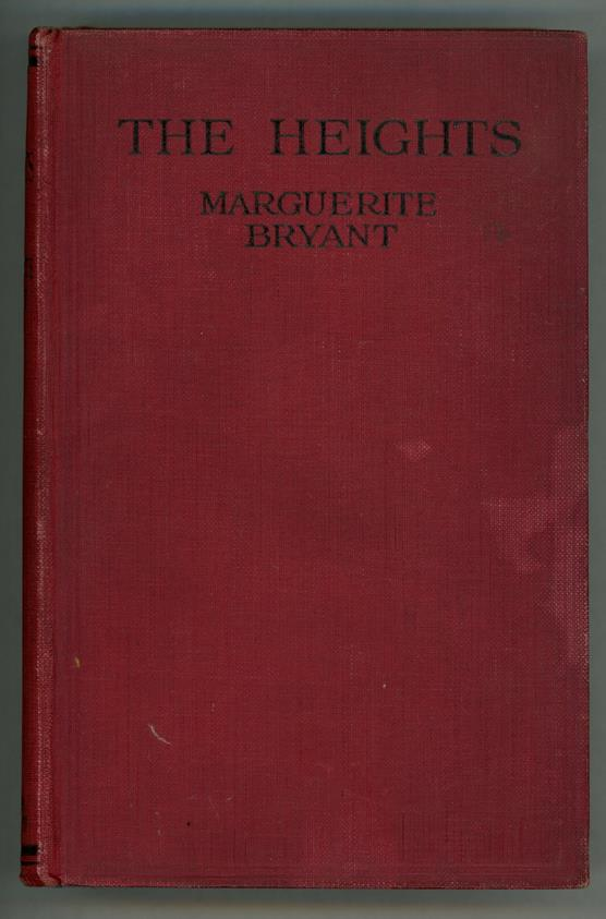 The Heights: A Story of Vision by Marguerite Bryant (First edition)