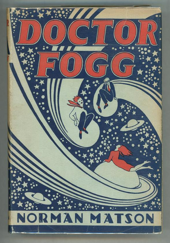 Doctor Fogg by Norman Matson (First Edition)