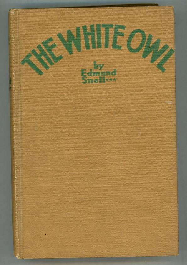 The White Owl by Edmund Snell (First Edition)