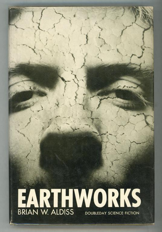 Earthworks by Brian W. Aldiss  (First Edition)