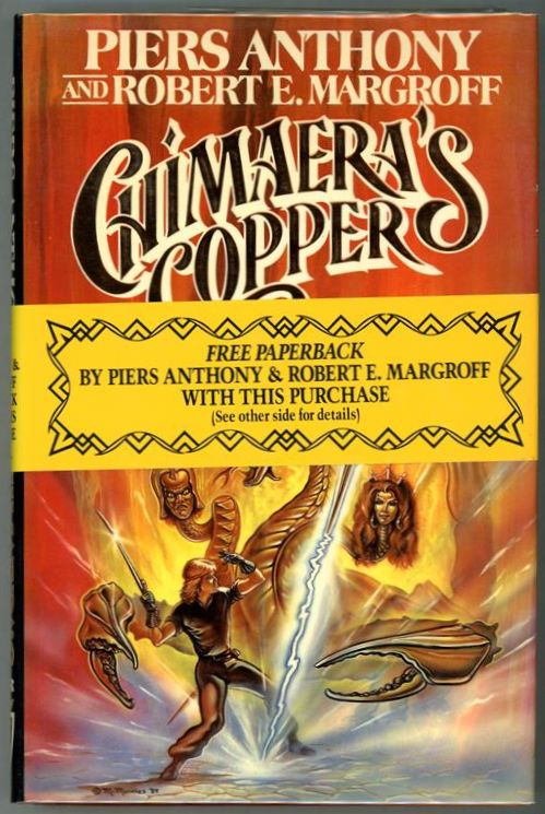 Chimaera's Copper by Piers Anthony (First Edition)- High Grade