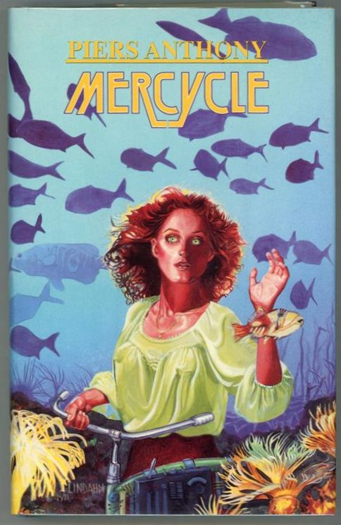 Mercycle by Piers Anthony (First Edition)- High Grade