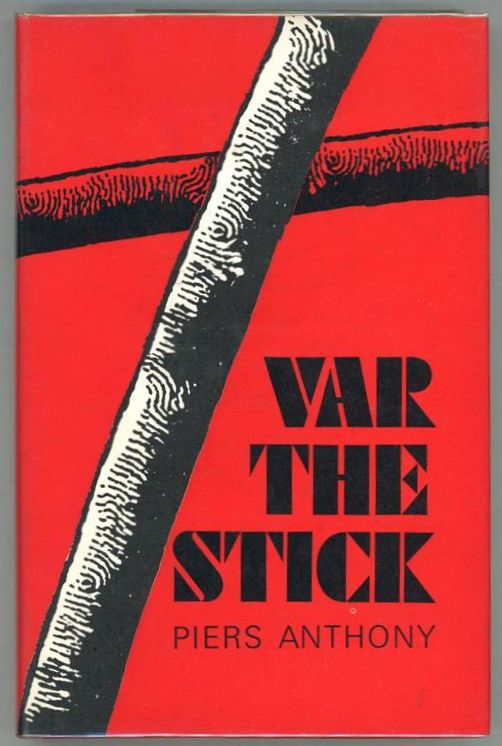 Var the Stick by Piers Anthony (First edition)- High Grade