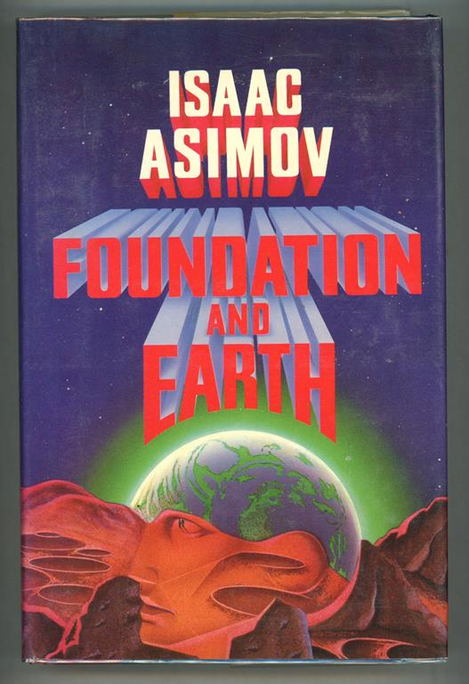 Foundation and Earth by Isaac Asimov (First edition)