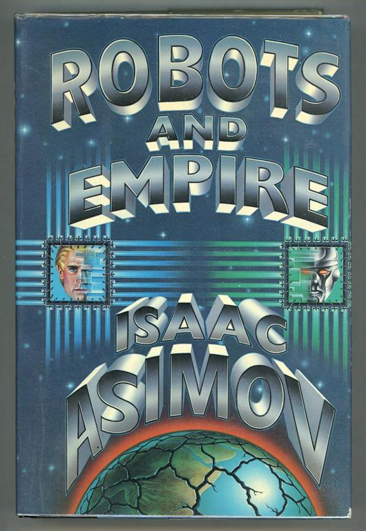 Robots and Empire by Isaac Asimov (First edition)- High Grade