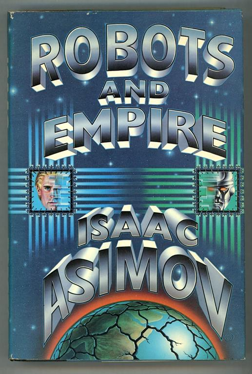 Robots and Empire by Isaac Asimov (First edition)