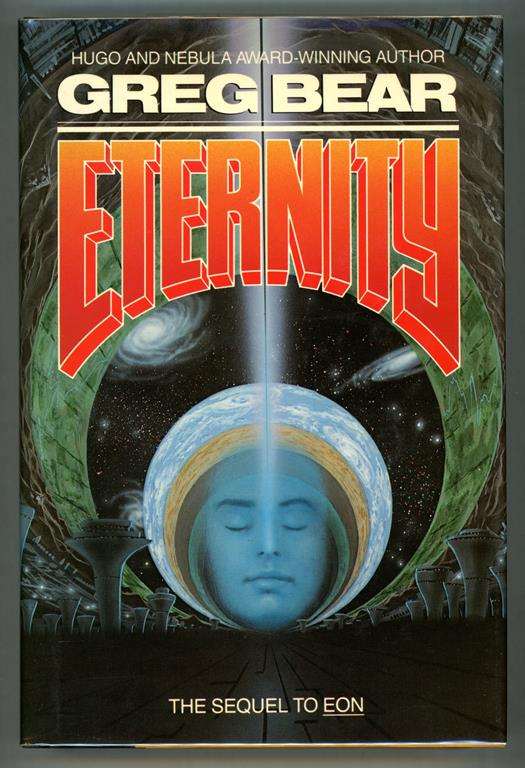 Eternity by Greg Bear (First Edition) Review Copy- High Grade