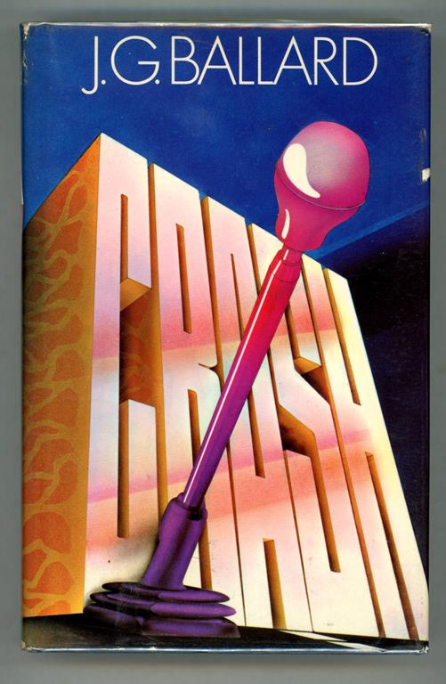 Crash by J.G. Ballard (First Edition)