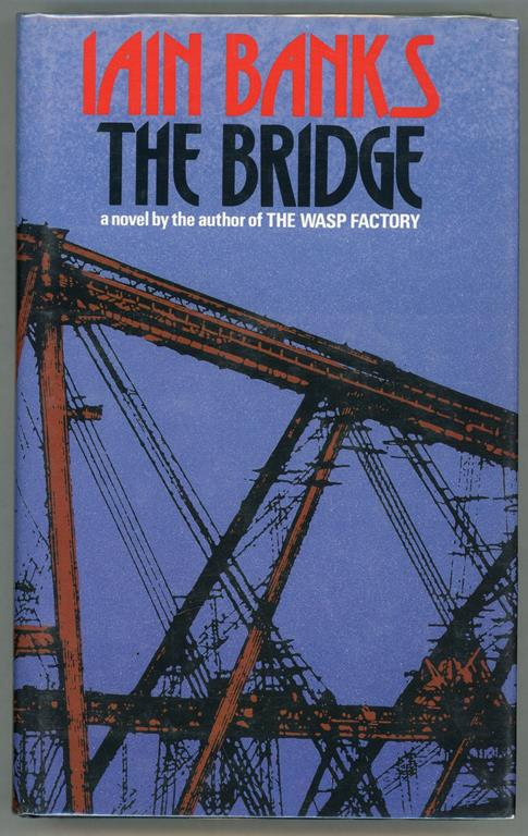 The Bridge by Iain Banks (Signed) First edition- High Grade