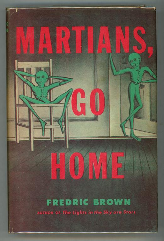 Martians, Go Home by Fredric Brown (First edition)