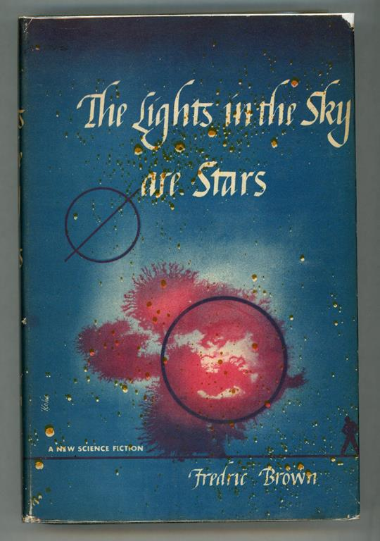 The Lights in the Sky are Stars by Fredric Brown (First edition)