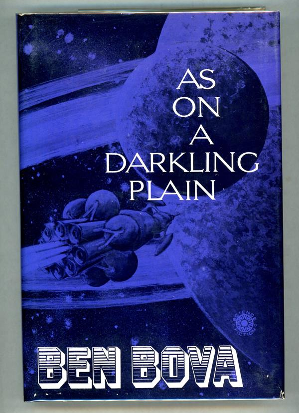 As on a Darkling Plain by Ben Bova (First Edition)