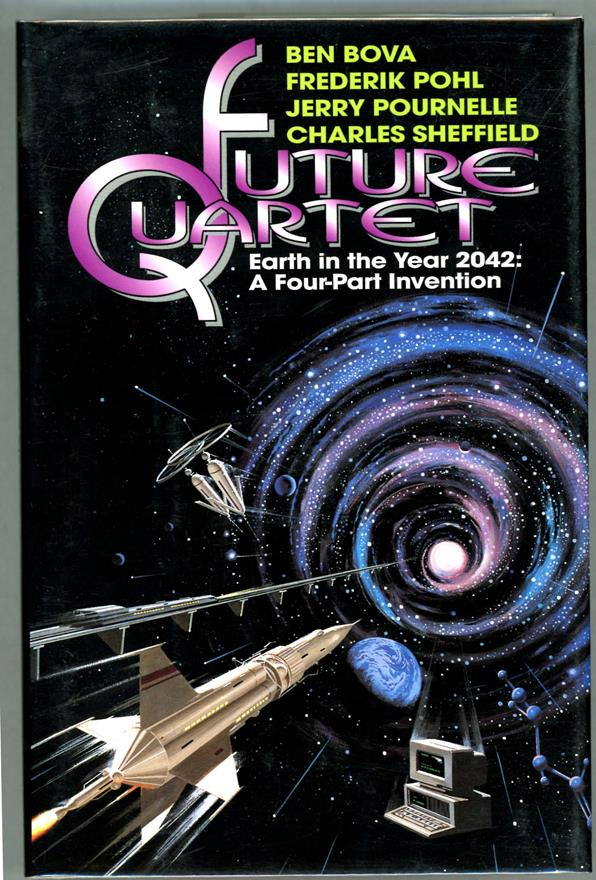 Future Quartet by Ben Bova  (First Edition)- High Grade