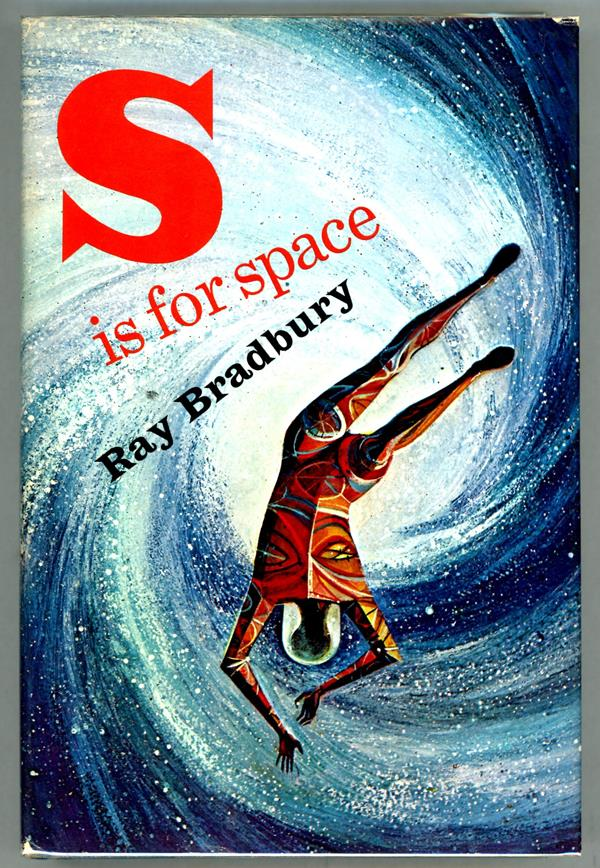 S is for Space by Ray Bradbury Signed, First