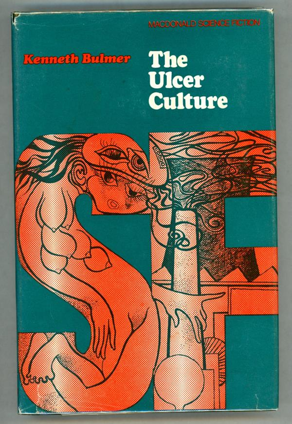 The Ulcer Culture by Kenneth Bulmer (First Edition)- High Grade