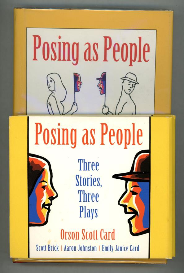 Posing as People by Orson Scott Card(Signed & Inscribed), Three Stories, Three Plays w/CDs - High Grade