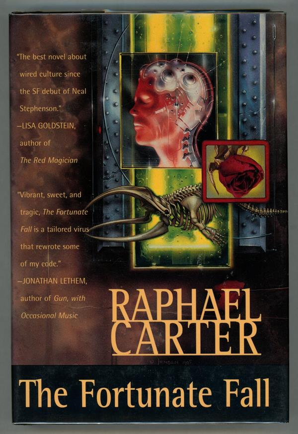 The Fortunate Fall by Raphael Carter (Review Copy)- High Grade