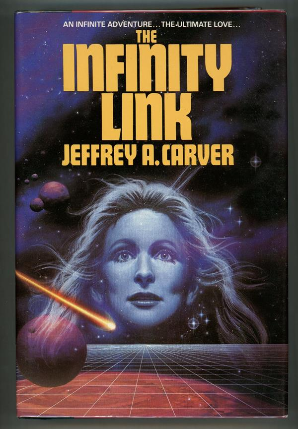 Infinity Link by Jeffrey A. Carver (First Edition)