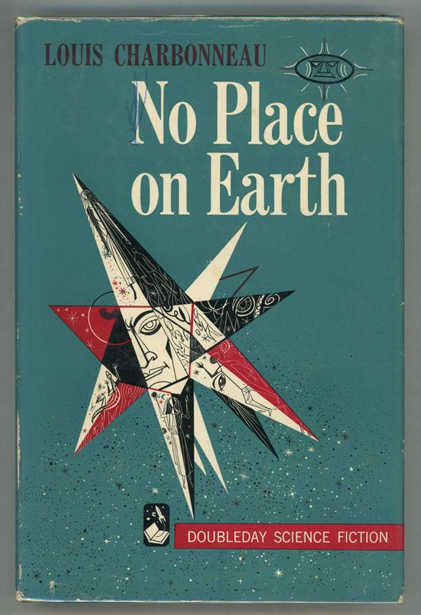 No Place on Earth by Louis Charbonneau (First edition)