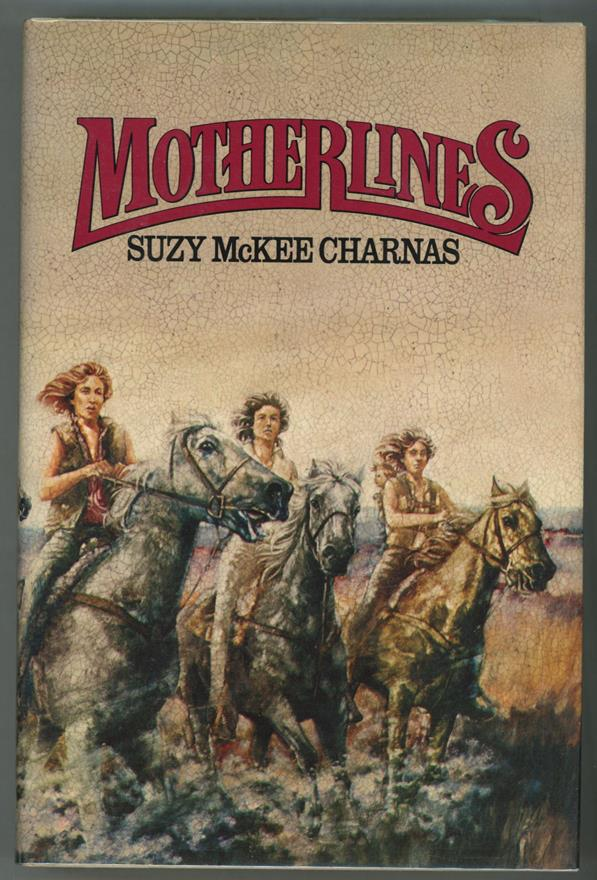 Motherlines by Suzy McKee Charnas (First Edition)- High Grade