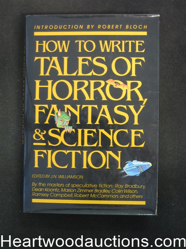 How To Write Tales of Horror, Fantasy and Science Fiction by J.N. Williamson- High Grade