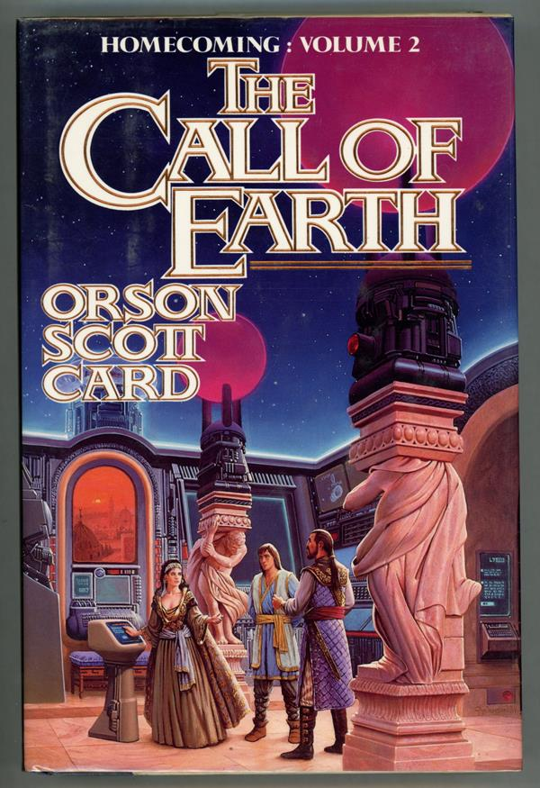 The Call of Earth by Orson Scott Card (Signed, First edition)