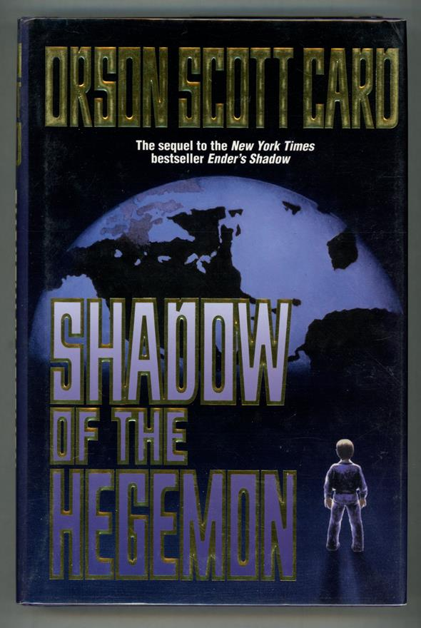 Shadow of the Hegemon by Orson Scott Card (Signed, First edition)- High Grade