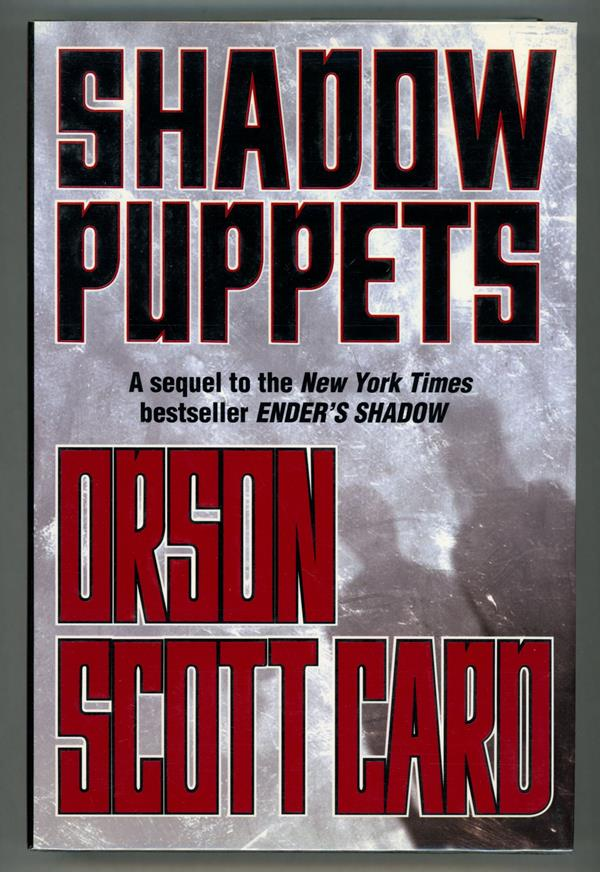 Shadow Puppets by Orson Scott Card (Signed, First edition)- High Grade